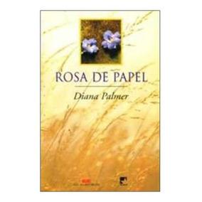Livro Rosa De Papel - Diana Palmer