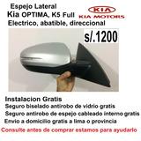 Espejos Kía Optima, K5 Instalacion +seguro Antirobo+envio