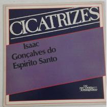 Lp Vinil Isaac Gonçalves Do Espírito Santo. Lp Cicatrizes