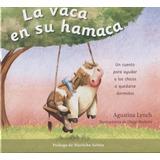 La Vaca En Su Hamaca - Diego Barletta / Agustina Lynch