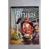 Libro Mejores Cuentos Brujas Poly Bernatene Ed. Arte Grafico