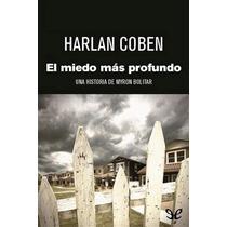 El Miedo Más Profundo Harlan Coben Libro Digital