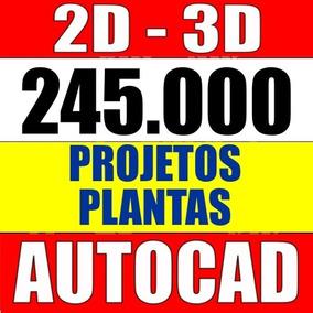 245 Mil Projetos Plantas Baixa Engenharia Autocad 2d, 3d