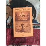 Libro Paulo Coelho El Alquimista Edicion Para Estudiantes