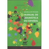 Ángela Di Tullio Manual De Gramática En Español