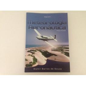 Livro De Meteorologia Aeronáutica - Piloto Privado