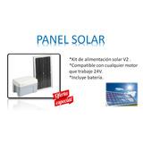 Panel Solar. Compatible Con Cualquier Motor Que Trabaje 24v.