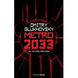 Saga Metro 2033 - Dmitry Glukhovsky - 5 Libros Pdf