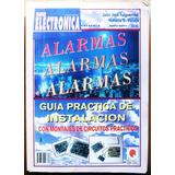 Alarmas Guia Practica De Instalacion / Montajes De Circuitos