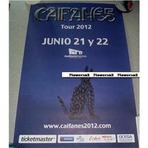Caifanes Poster Concierto 21 Y 22 Junio 2012 Auditorio Nal.
