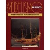 Modelismo Naval De Madera - Avanzado Pdf Ebook Pdf