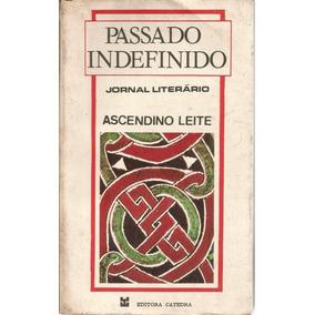 Livro - Passado Indefinido, Ascendido Leite.