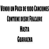 1000 Canciones, Desde Guaracha Hasta Folcklore.