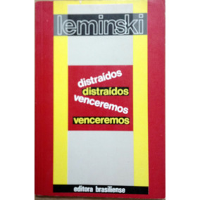 Leminski - Distraídos Venceremos