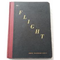 Livro Flight - História Da Aviação - 1953