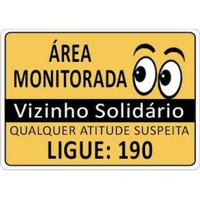 Placa Aviso Área Monitorada Vizinho Solidário Ligue 190