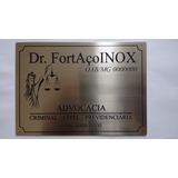 Placa De Aço Inox Gravada - Gravação Na Corrosão - Advocacia
