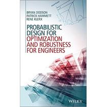 Probabilistic Design For Optimization And Robus Envío Gratis