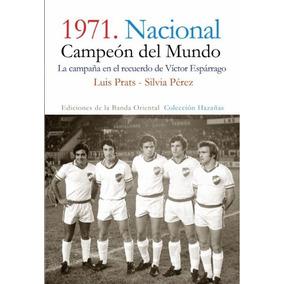 1971. Nacional. Campeón Del Mundo - Luis Prats Silvia Pérez
