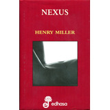 Nexus - Henry Miller / Edhasa