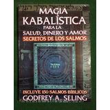 Magia Kabalística Para La Salud, Dinero Y Amor ¡envio Gratis