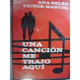 Ana Belen Victor Manuel Una Cancion Dvd Mas Cd Original