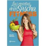 Las Recetas De Sascha Fitness + 9 Libros + 2 Videos Gratis