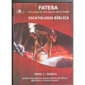 Escatologia Bíblica - Fatesa - Nível I - Básico