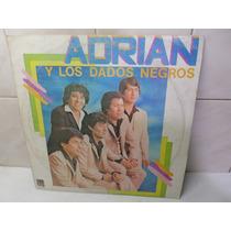 Adrian Y Los Dados Negros Disco Vinilo Leader 1987