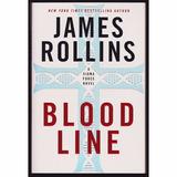 Blood Line - James Rollins - Harper Collins