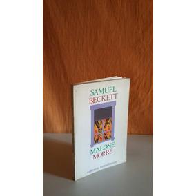 Samuel Beckett. Malone Morre.trad Paulo Leminski. 1986.