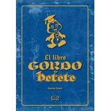 Enciclopedia El Libro Gordo De Petete