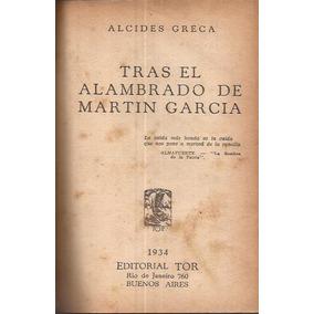Sagastume Tres Etapas Del Radicalismo Greca Martin Garcia