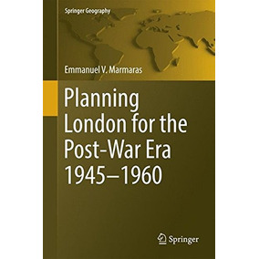 Libro Planning London For The Post-war Era 1945-1960