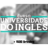 Curso Universidade Do Inglês + 15000 Brindes