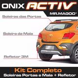 Onix Activ Soleiras Portas + Soleira Da Mala + Refletor 3m