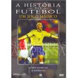 Dvd História Do Futebol Jogo Mágico Super Estrelas Imprensa