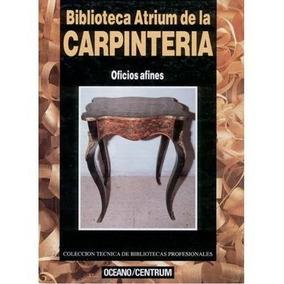 Biblioteca Atrium De La Carpinteria - Tomo 4 Digital
