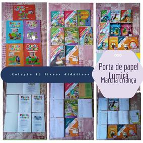 16 Livros Didáticos: Marcha Criança/lumirá/porta De Papel