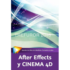 Aprende After Effects Y Cinema 4d Videotutorial