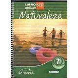 Libro De Actividades 7° Naturaleza Estudio Y Comprensión