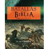 Batallas De La Biblia.