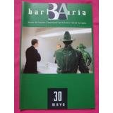 Barbaria N° 30 Revista Creacion Ici Centro Cultural España