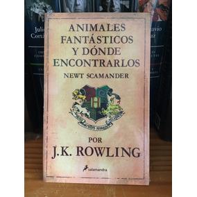 Animales Fantásticos J.k. Rowling Autora De Harry Potter