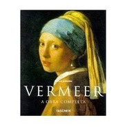 Vermeer A Obra Completa