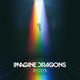 Imagine Dragons; Evolve