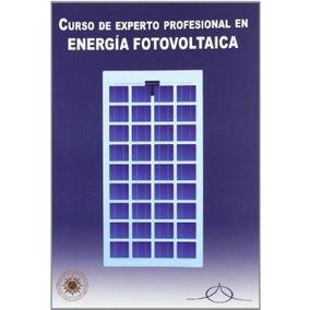 Curso De Experto Profesional En Energía Fotovoltaica