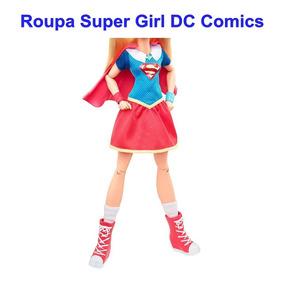 Roupa Fashion Barbie Super Girl Dc Comics (roupa E Acessório