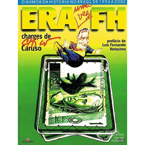 Era Uma Vez Fh Chico Caruso Livro De Charges Frete R$ 12,00