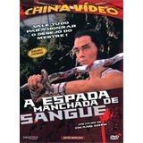 Dvd - A Espada Manchada De Sangue - Origi.lacrado